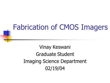 Fabrication of CMOS Imagers