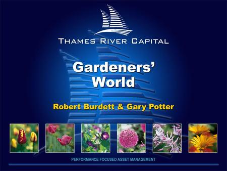 Gardeners' World Robert Burdett & Gary Potter Robert Burdett & Gary Potter.