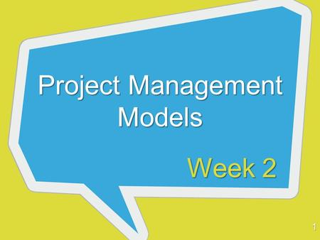 Project Management Models Week 2 1. A PM Model (Luca/Jadav) 2 Ongoing Issues – (Collaboration, Team, Management, Legal, Evaluation, QA) Phase 0 – Client.
