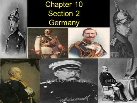 Chapter 10 Section 2 Germany Strengthens
