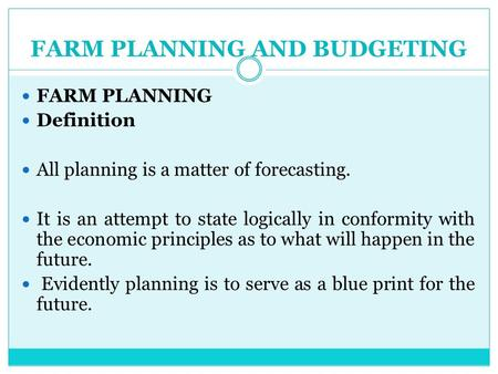 FARM PLANNING AND BUDGETING