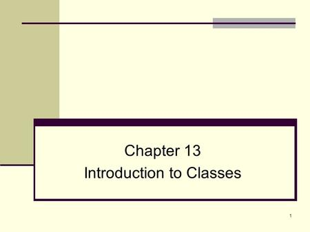 1 Chapter 13 Introduction to Classes. 2 Topics 12.1 Procedural and Object-Oriented Programming 12.2 Introduction to Classes 12.3 Defining an Instance.