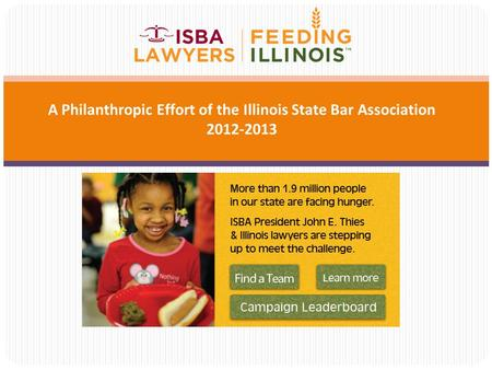 A Philanthropic Effort of the Illinois State Bar Association 2012-2013.