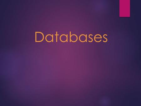 Databases. Searching & Sorting Activities  Stand up and put your chair under your desk out of the way.  Put your laptop and books on your table so that.