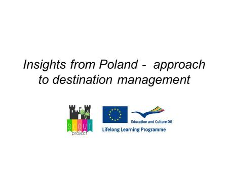Insights from Poland - approach to destination management.