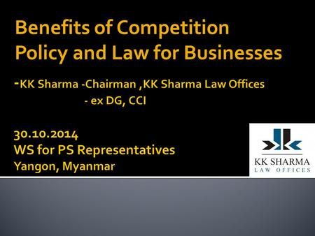 Benefits of Competition Policy and Law for Businesses.
