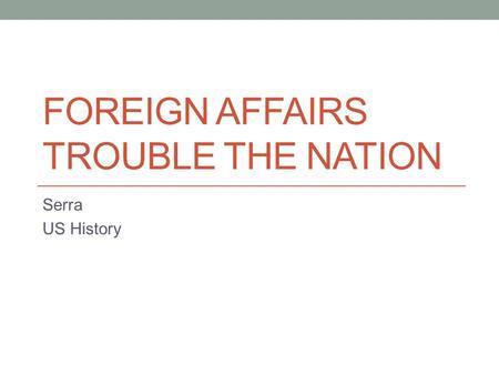American History: Where Trouble Comes Essay
