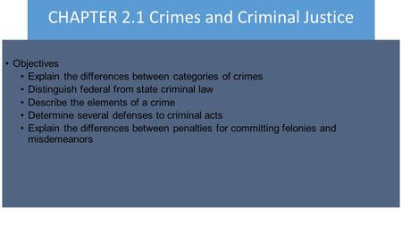 CHAPTER 2.1 Crimes and Criminal Justice