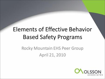Elements of Effective Behavior Based Safety Programs