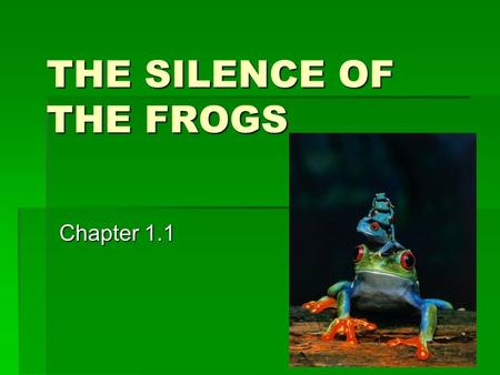 THE SILENCE OF THE FROGS Chapter 1.1. OmnivoreCarnivoreHerbivoreDetritusProducerConsumerDecomposer Food chain.