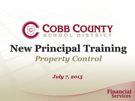 New Principal Training Property Control July 7, 2015.
