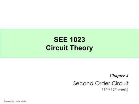 Chapter 4 Second Order Circuit (11th & 12th week)