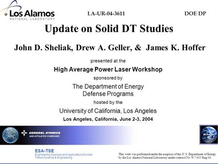 DOE DP This work was performed under the auspices of the U. S. Department of Energy by the Los Alamos National Laboratory under contract No. W-7405-Eng-36.