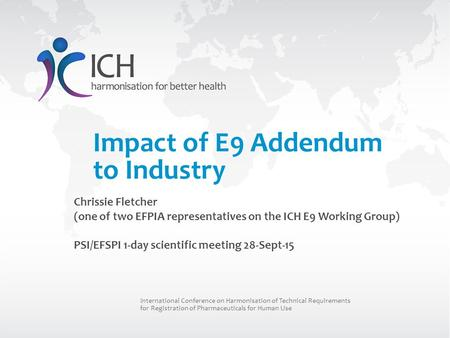 Impact of E9 Addendum to Industry