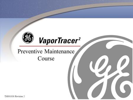 TM001038 Revision 2 Preventive Maintenance Course.