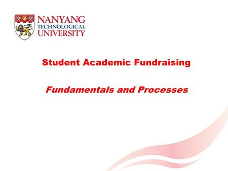 Student Academic Fundraising Fundamentals and Processes.