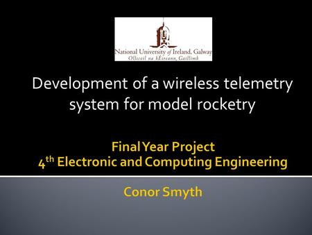 Development of a wireless telemetry system for model rocketry.