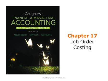 Chapter 17 Job Order Costing