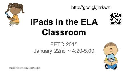 IPads in the ELA Classroom FETC 2015 January 22nd ~ 4:20-5:00 images from
