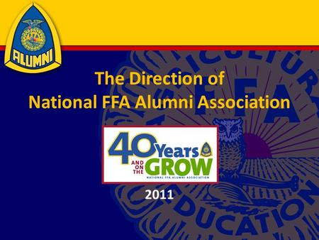 The Direction of National FFA Alumni Association 2011.