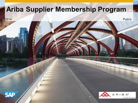 Use this title slide only with an image Ariba Supplier Membership Program 2014 Public.