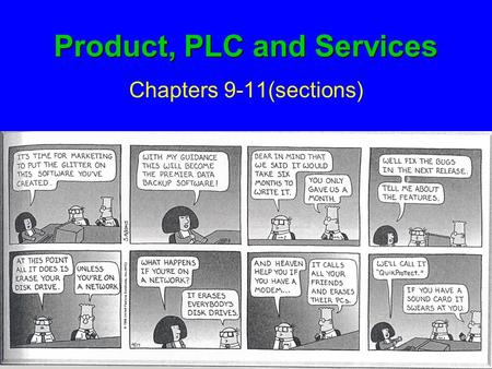 Product, PLC and Services Chapters 9-11(sections).