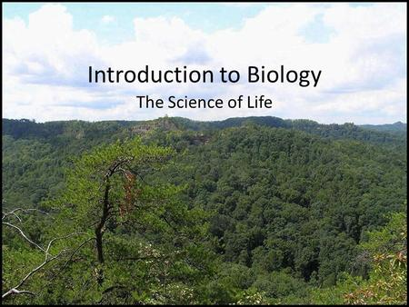 Introduction to Biology The Science of Life. What is science? Science is a way of understanding the world The goals of science are to: – Investigate and.