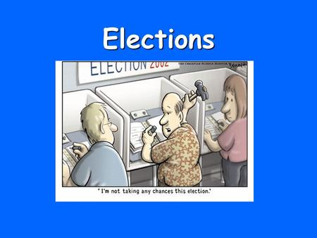 Elections. I. The Nominating Process Before a candidate can be put on the ballot for the General Election (regularly scheduled election where voters make.