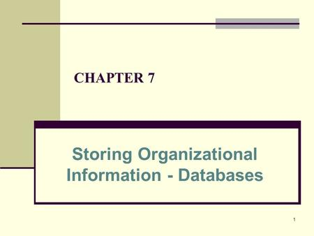 Storing Organizational Information - Databases