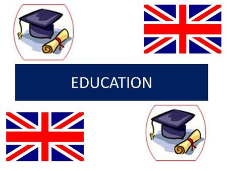 EDUCATION. Education is free and compulsory for all children between the ages of 5 - 16.