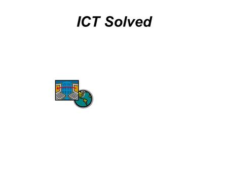 ICT Solved. ICT Solved Centres Birmingham1 day Presentation Graphics£185.00 Leeds1 day Spreadsheets£200.00 London2 day Database Design£450.00 Manchester3.