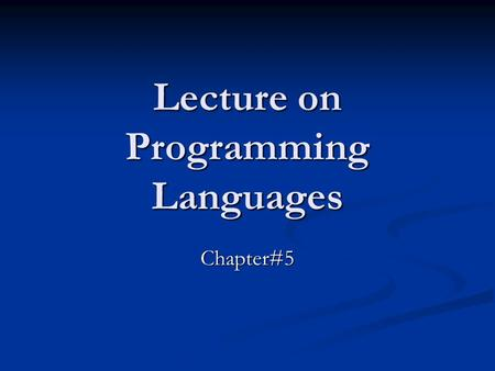 Lecture on Programming Languages