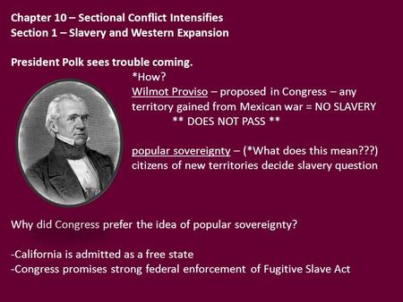 Chapter 10 – Sectional Conflict Intensifies