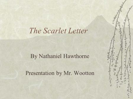 the role of pearl in the scarlet letter by nathaniel hawthorne