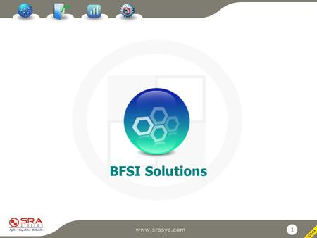 1 BFSI Solutions. 2 Compliance and Regulatory Solutions Customer Retention Toolkit - Transition from Product Centricity to Customer Centricity Operational.