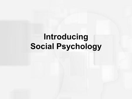 Introducing Social Psychology. Definition of Social Psychology Social psychology is… the scientific study of HOW OTHER PEOPLE INFLUENCE OUR –Affect –Behavior.