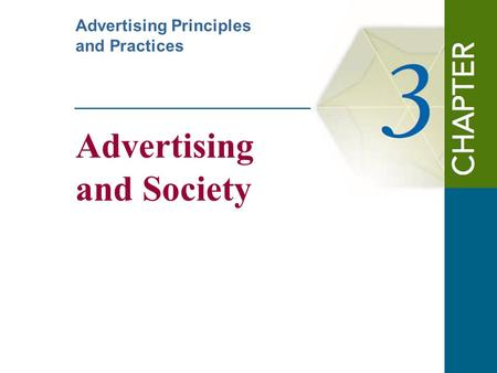 Advertising and Society Advertising Principles and Practices.