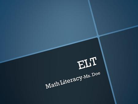 ELT Math Literacy -Ms. Doe. Determine the meaning  increased by  more than  combined, together  total of  sum  added to.