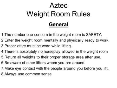 Aztec Weight Room Rules