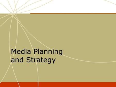 Media Planning and Strategy. Satellite radio stations 2 Satellite radio stations 2 The Traditional U.S. Media Landscape Broadcast networks (TV and cable)