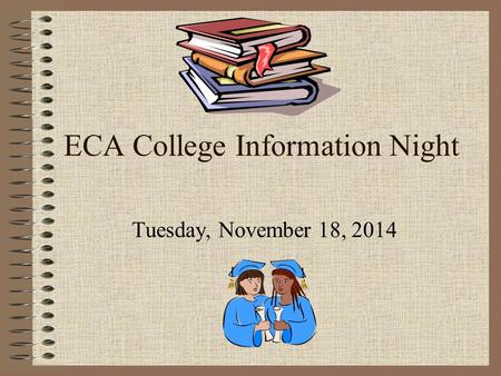 ECA College Information Night Tuesday, November 18, 2014.
