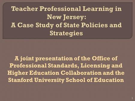 A joint presentation of the Office of Professional Standards, Licensing and Higher Education Collaboration and the Stanford University School of Education.