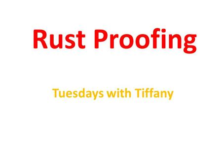 Rust Proofing Tuesdays with Tiffany. Reading Reason 5 Reading makes you smarter!