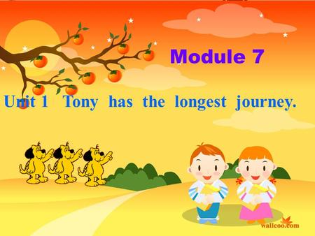 Module 7 Unit 1 Tony has the longest journey. 上海外滩全景 上海中国上海中国 上海世博会吉祥物 May Day will come, Shanghai World expo (上海世博会) will begin. Would you like to go.