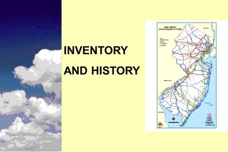 INVENTORY AND HISTORY. Instructional Objectives n Types of inventory and historical data n Different methods of collecting inventory and historical data.