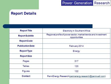 BI Marketing Analyst input into report marketing Report TitleElectricity in Southern Africa Report Subtitle Regional profile of power sector, market trends.