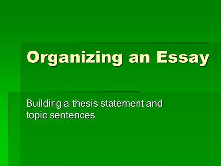 constructing thesis sentence A thesis sentence is a sentence in the introduction that tells the reader what the  topic or  tence template, thousands of thesis sentences can be constructed.