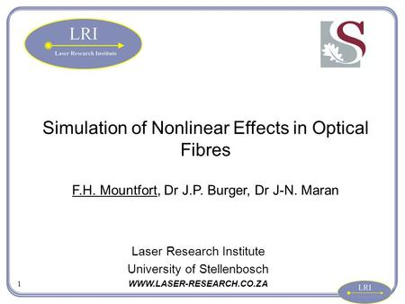 Simulation of Nonlinear Effects in Optical Fibres