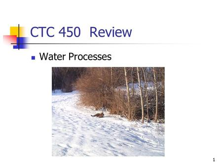 1 CTC 450 Review Water Processes. 2 Objectives Understand the basics with respect to operation of waterworks.