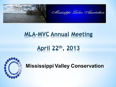 MLA-MVC Annual Meeting April 22th, 2013